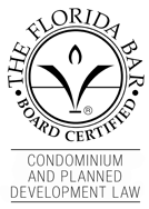 Board Certified – Condominium & Planned Development Law